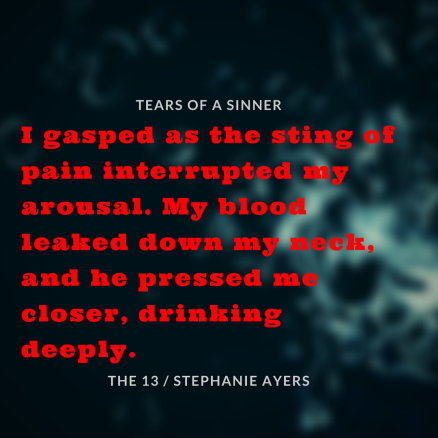 I gasped as the sting of pain interrupted my arousal. My blood leaked down my neck, and he pressed me closer, drinking deeply.